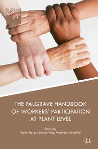 Cover The Palgrave Handbook of Workers' Participation at Plant Level