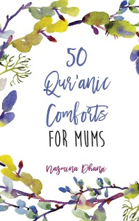 Cover 50 Qur'anic Comforts For Mums