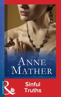 Cover Sinful Truths (Mills & Boon Modern) (The Anne Mather Collection)