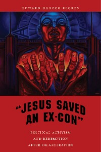 "Cover ""Jesus Saved an Ex-Con"""
