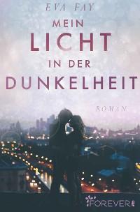 Cover Mein Licht in der Dunkelheit