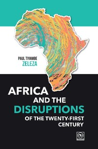 Cover Africa and the Disruptions of the Twenty-first Century