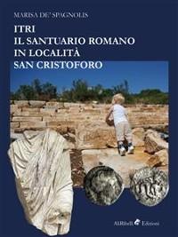 Cover Itri – Il santuario romano in località San Cristoforo