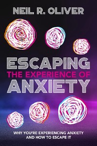 Cover Escaping the Experience of Anxiety