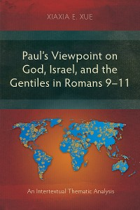 Cover Paul's Viewpoint on God, Israel, and the Gentiles in Romans 9–11