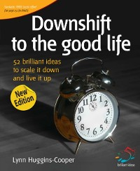 Cover Downshift to the good life