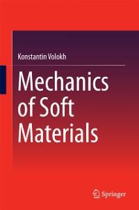 Cover Mechanics of Soft Materials
