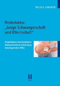 """Cover Risikofaktor: """"Junge Schwangerschaft und Elternschaft"""""""