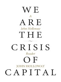 Cover We Are the Crisis of Capital