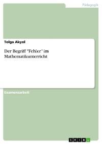 """Cover Der Begriff """"Fehler"""" im Mathematikunterricht"""