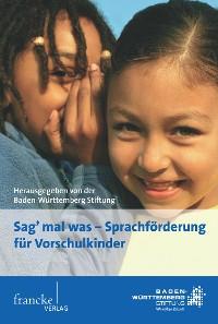 """Cover """"Sag' mal was"""" - Sprachförderung für Vorschulkinder"""