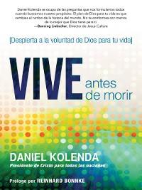 Cover Vive antes de morir / Live Before You Die