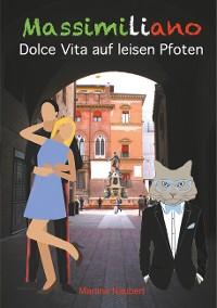 Cover Massimiliano Dolce Vita auf leisen Pfoten (illustrierte Ausgabe)