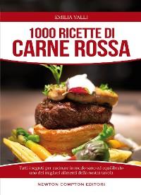 Cover 1000 ricette di carne rossa