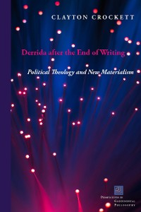 Cover Derrida after the End of Writing