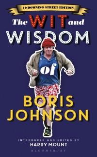 Cover Wit and Wisdom of Boris Johnson