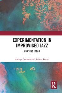 Cover Experimentation in Improvised Jazz