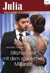Cover Blitzhochzeit mit dem spanischen Milliardär