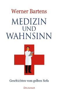 Cover Medizin und Wahnsinn