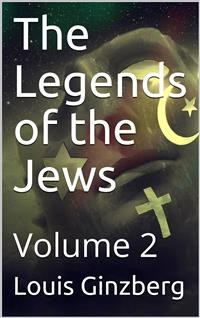 Cover The Legends of the Jews — Volume 2