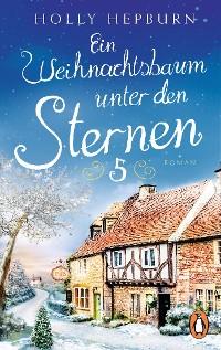 Cover Ein Weihnachtsbaum unter den Sternen (Teil 5)