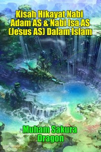 Cover The Beautiful Story of Prophet Muhammad SAW Last Messenger of God