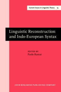 Cover Linguistic Reconstruction and Indo-European Syntax