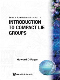 Cover Introduction to Compact Lie Groups