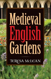 Cover Medieval English Gardens
