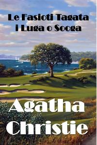 Cover Le Fasioti Tagata i Luga o Sooga
