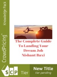 Cover The Complete Guide to Landing Your Dream Job