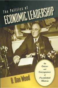 Cover The Politics of Economic Leadership