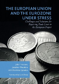 Cover The European Union and the Eurozone under Stress