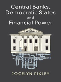 Cover Central Banks, Democratic States and Financial Power