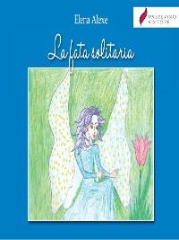 Cover La fata solitaria