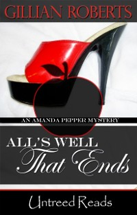 Cover All's Well That Ends (An Amanda Pepper Mystery, #14)