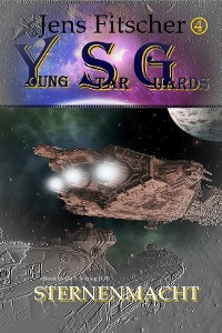 Cover Sternenmacht (Young Star Guards  4)