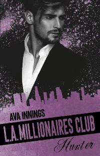 Cover L.A. Millionaires Club – Hunter