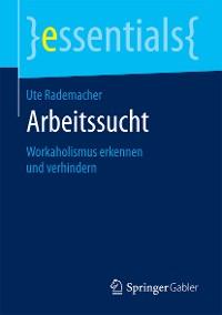 Cover Arbeitssucht