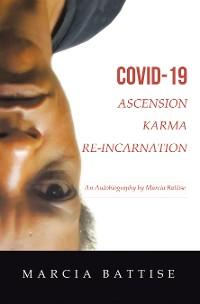 Cover Covid-19  Ascension Karma Re-Incarnation