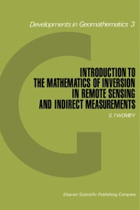 Cover Introduction to the Mathematics of Inversion in Remote Sensing and Indirect Measurements