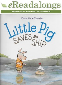 Cover Little Pig Saves the Ship