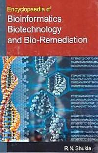 Cover Encyclopaedia Of Bioinformatics, Biotechnology And Bio-Remediation