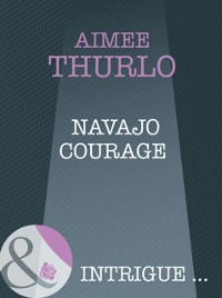 Cover Navajo Courage (Mills & Boon Intrigue) (Brotherhood of Warriors, Book 4)