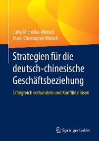 Cover Strategien für die deutsch-chinesische Geschäftsbeziehung