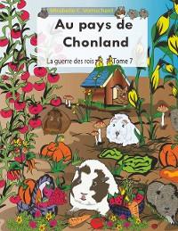 Cover Au pays de Chonland, La guerre des rois