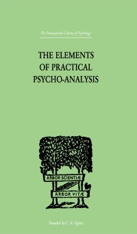 Cover Elements Of Practical Psycho-Analysis
