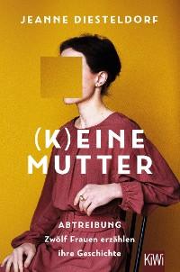 Cover (K)eine Mutter