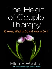 Cover The Heart of Couple Therapy