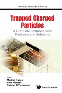 Cover Trapped Charged Particles: A Graduate Textbook With Problems And Solutions